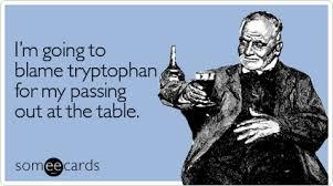 Blame Tryptophan